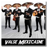 valse mexicaine